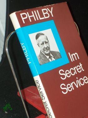 Im Secret Service : Erinnerungen e. sowjet.: Philby, Kim