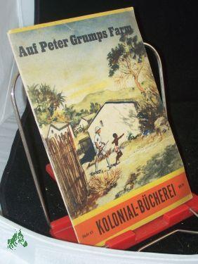 Auf Peter Grumps Farm / Karl Angebauer.: Angebauer, Karl