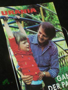 8/1975, Ganz der Papa, Prof. Dr. P.: URANIA - Zeitschrift,