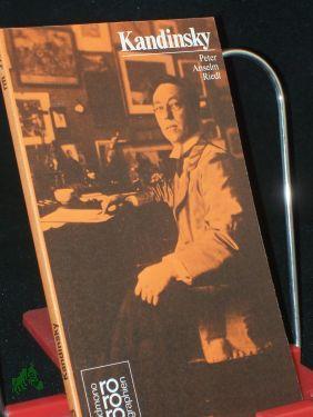 Wassily Kandinsky : in Selbstzeugnissen u. Bilddokumenten: Riedl, Peter Anselm