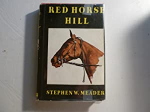 Red Horse Hill: Stephen W. Meader