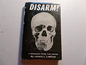 Disarm!: Lowell Limpus