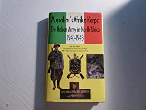 Mussolini's Afrika Korps The Italian Army in: Rex Trye