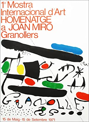 Homenatge a Joan MIRO. Affiche originale en lithographie / Original poster in lithography, 1971.