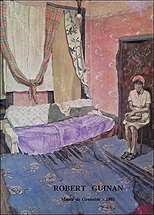 Robert GUINAN. Peintures, dessins et lithographies.: Robert GUINAN].