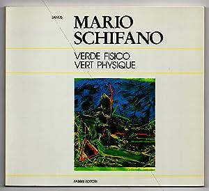 Mario SCHIFANO. Verde fisico-Vert phisique.: Mario SCHIFANO].