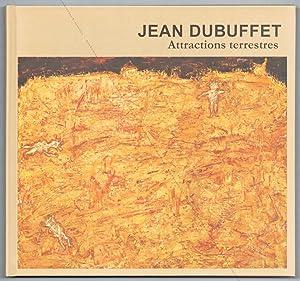 Jean DUBUFFET. Attractions terrestres.: Jean DUBUFFET] -