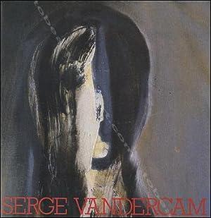 Serge VANDERCAM.: Serge VANDERCAM].