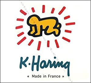 K. HARING. «Made in France».: Keith HARING].