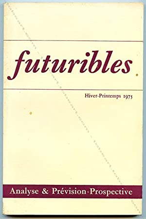 Futuribles n°1-2. Hiver-printemps 1975.: Bertrand de Jouvenel,
