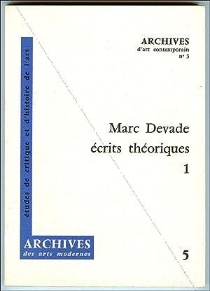 Marc Devade. Ecrits théoriques.: Marc Devade.