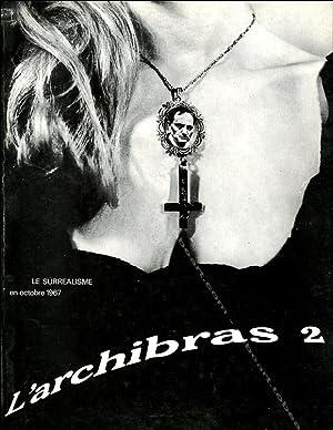 L'Archibras 2. Le Surréalisme en octobre 1967.: Annie Le Brun,