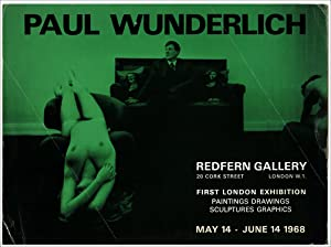Paul WUNDERLICH. First London exhibition. Paintings Drawings Sculptures Graphics.