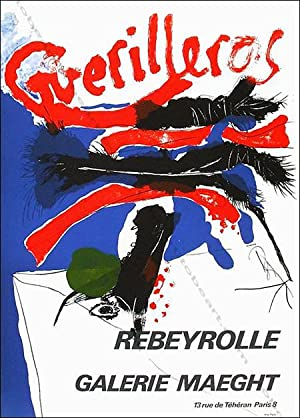 Paul REBEYROLLE. Guerilleros.