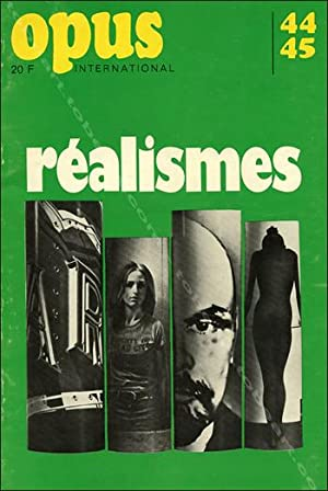 Opus International N°44-45. Les réalismes.