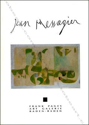 Jean MESSAGIER. Rétrospective 1950 - 1991.: Jean MESSAGIER].