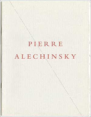 Pierre ALECHINSKY. Trees and Water and Other Works.