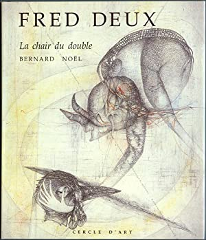 Fred DEUX. La chair du double.