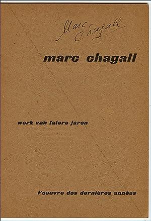 Marc CHAGALL. Werk van latere jaren /: Marc CHAGALL].