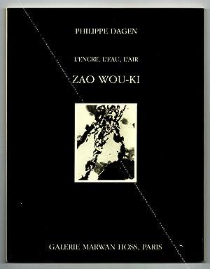 Zao WOU-KI. L'encre, l'eau, l'air.: ZAO WOU-KI].