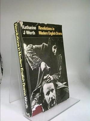 Revolutions in modern English drama: Worth, Katherine J