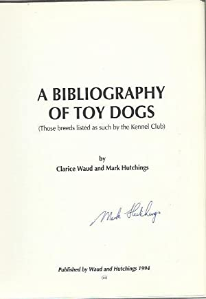 A Bibliography of Toy Dogs (Those breeds: Clarice Waud and