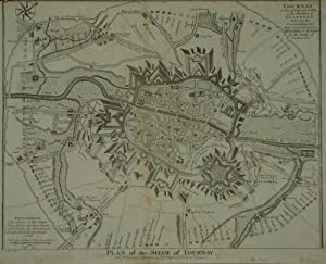 Plan of the Siege of Tournay. / Tournay a Strong City and Castle in the Earldom of Flanders taken...