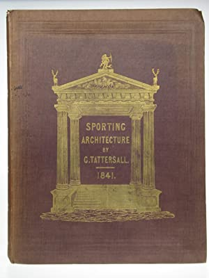 Sporting Architecture.: TATTERSALL, George.