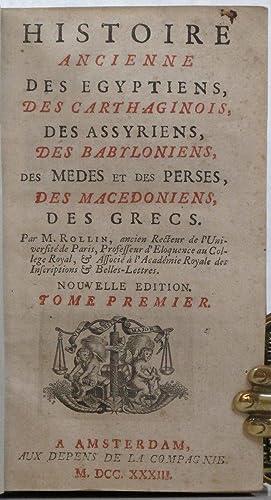 Histoire Ancienne des Egyptiens des Carthaginois, des Assyriens, des Babyloniens, des Medes et des ...