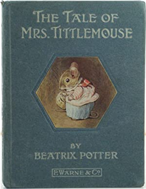The Tale of Mrs Tittlemouse.: POTTER, Beatrix.