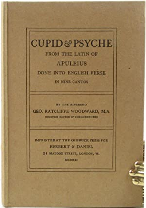 Cupid & Psyche. From the Latin of Apuleius done into English verse in nine cantos.: WOODWARD, ...