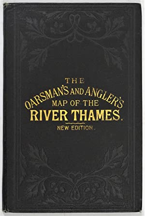 The Oarsman's and Angler's Map of the: REYNOLDS, James. (Publisher).