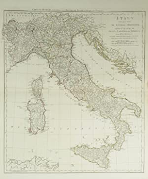 Italy, divided into its Several Dominions, and the Islands of Sicily, sardinia and Corsica, from ...
