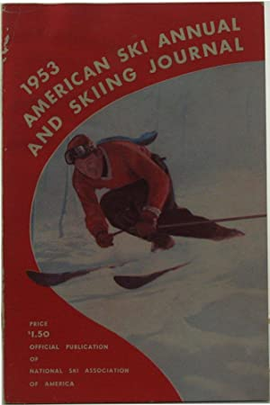 American Ski Annual and Skiing Journal. 1952-1953. Vol. 37. No.1.: SKI ANNUAL). LANGLEY, Roger (ed....