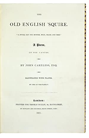 """The Old English 'Squire. """"A Jovial Gay Fox Hunter, Bold, frank and Free."""" A poem in ..."""