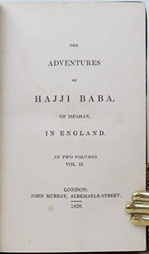 The Adventures of Hajji Baba of Ispahan. In three volumes. Second Edition.: MORIER, James Justinian...