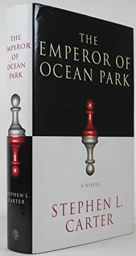 The Emperor of Ocean Park.: CARTER, Stephen L.