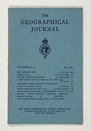The Geographical Journal: Vol LXXVII [77] No. 6.