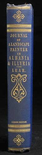 Journals of a Landscape Painter in Albania,: LEAR, Edward.