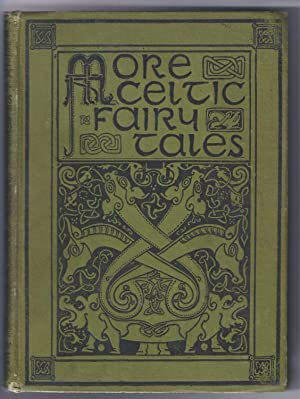 MORE CELTIC FAIRY TALES: Jacobs, Joseph; editor
