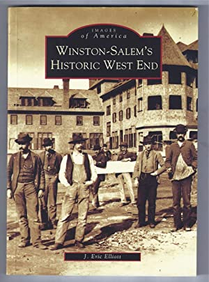 Winston-Salem's Historic West End (NC) (Images of: Elliott, J. Eric