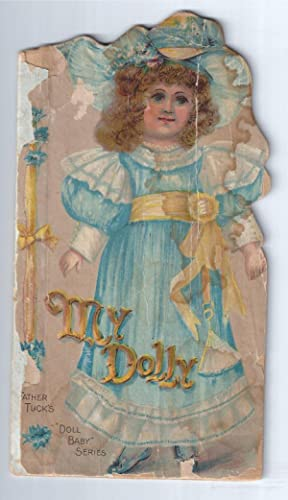"""MY DOLLY: Father Tuck's """"Doll Baby"""" Series.: Tuck, Father; (Rapheal"""
