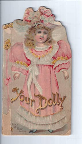 """YOUR DOLLY: Father Tuck's """"Doll Baby"""" Series.: Tuck, Father; (Rapheal"""