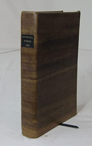 THE WORKS OF LAURENCE STERNE, In One Volume: With a Life of the Author