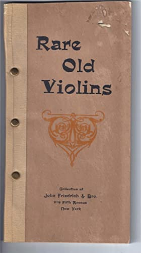 RARE OLD VIOLINS: Collection of John