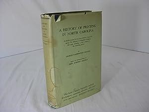 A HISTORY OF PRINTING IN NORTH CAROLINA: Paschal, George Washington