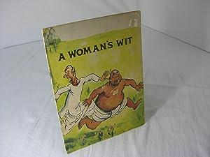 A WOMAN'S WIT. A Kerala Folk Tale: Shivkumar, K.
