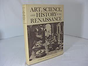 ART, SCIENCE, AND HISTORY IN THE RENAISSANCE