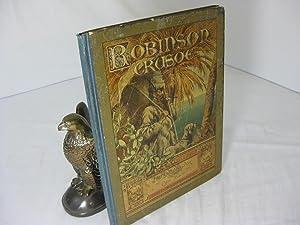 ROBINSON CRUSOE'S LEBEN UND SCHICKSALE, erzahlt von: Defoe, Daniel; illustrated