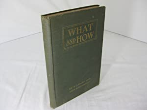 What and How: A Systematized Course of: Henderson, Anna W.,